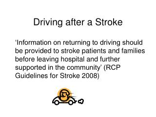 Driving after a Stroke