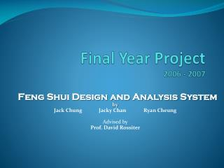Final Year Project  2006 - 2007