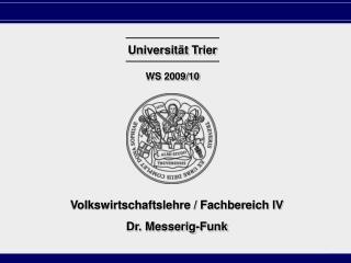Universit�t Trier WS 2009/10