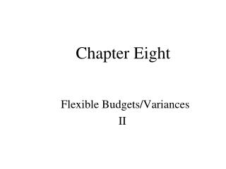 Flexible Budgets/Variances II