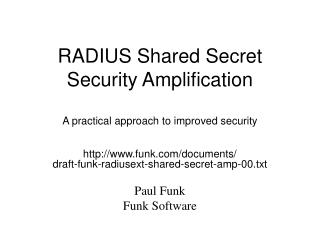 RADIUS Shared Secret Security Amplification  A practical approach to improved security