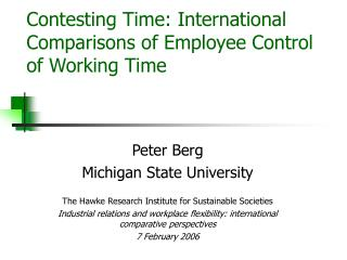 Contesting Time: International Comparisons of Employee Control of Working Time