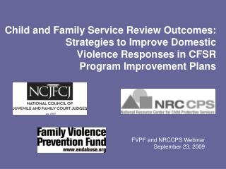 FVPF and NRCCPS Webinar September 23, 2009