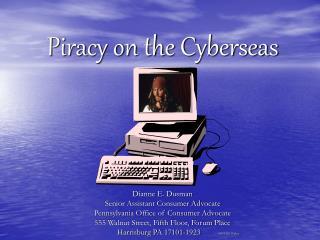 Piracy on the Cyberseas