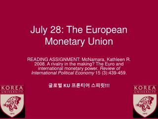 July 28: The European Monetary Union
