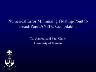 Numerical Error Minimizing Floating-Point to Fixed-Point ANSI C Compilation