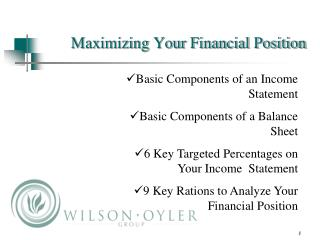 Maximizing Your Financial Position