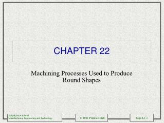 Machining Processes Used to Produce Round Shapes