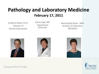 Pathology and Laboratory Medicine February 17, 2011