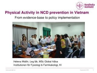 Physical Activity  in NCD prevention in Vietnam