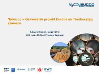 Nabucco – Gázvezeték projekt Európa és Törökország számára