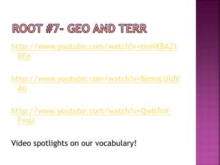 Root #7- Geo and  terr