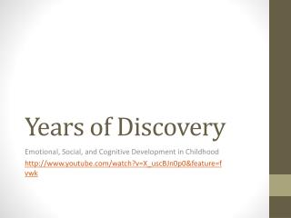 Years of Discovery