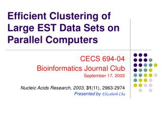 Efficient Clustering of Large EST Data Sets on Parallel Computers