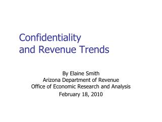 Confidentiality and Revenue Trends