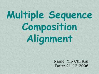 Multiple Sequence Composition Alignment