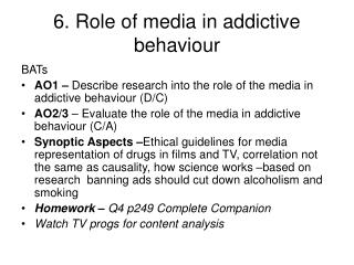 6. Role of media in addictive behaviour