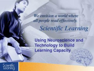 Using Neuroscience and Technology to Build Learning Capacity