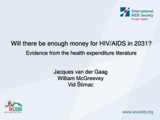 Will there be enough money for HIV/AIDS in 2031? Evidence from the health expenditure literature