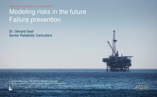 Modeling risks in the future Failure prevention