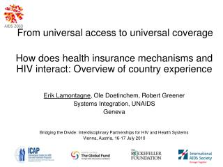 How does health insurance mechanisms and HIV interact: Overview of country experience