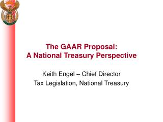The GAAR Proposal:   A National Treasury Perspective