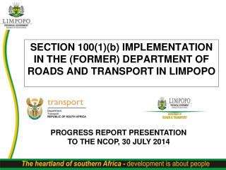 SECTION 100(1)(b) IMPLEMENTATION IN THE (FORMER) DEPARTMENT OF ROADS AND TRANSPORT IN LIMPOPO