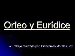 Orfeo y Eur�dice