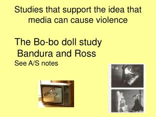 Studies that support the idea that media can cause violence