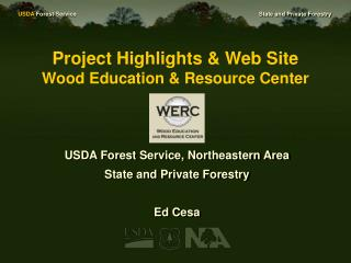 Project Highlights & Web Site Wood Education & Resource Center