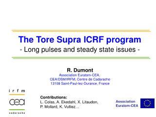 R. Dumont Association Euratom-CEA,  CEA/DSM/IRFM, Centre de Cadarache