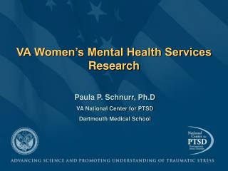 VA Women s Mental Health Services Research