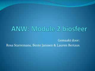 ANW: Module 2 biosfeer