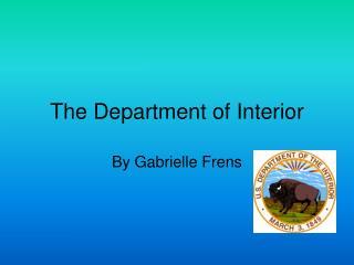 The Department of Interior