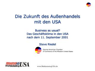 Die Zukunft des Außenhandels  mit den USA Business as usual? Das Geschäftsklima in den USA