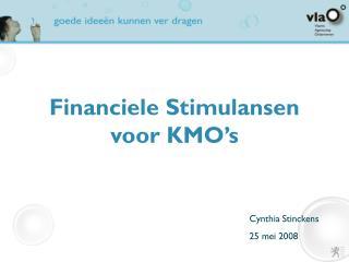 Financiele Stimulansen voor KMO's
