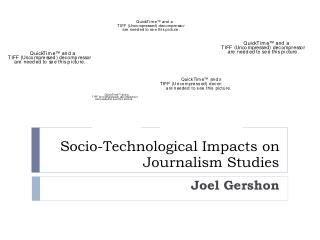 Socio-Technological Impacts on Journalism Studies