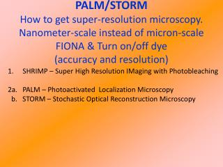 SHRIMP – Super High Resolution IMaging with Photobleaching