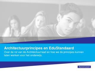 Architectuurprincipes en EduStandaard