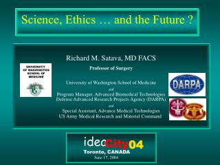 Science, Ethics … and the Future ?