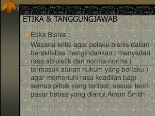 ETIKA & TANGGUNGJAWAB