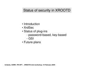 Status of security in XROOTD