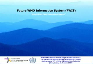 Future WMO Information System (FWIS)