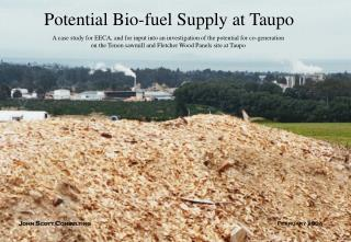 Potential Bio-fuel Supply at Taupo