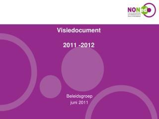 Visiedocument 2011 -2012