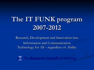 The IT FUNK program 2007-2012