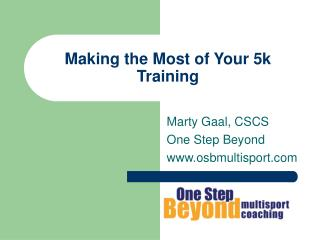 Making the Most of Your 5k Training