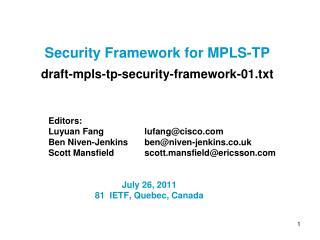 Security Framework for MPLS-TP  draft-mpls-tp-security-framework-01.txt