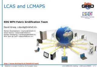LCAS and LCMAPS