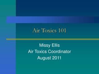 Air Toxics 101